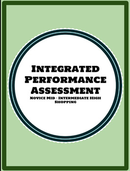 IPA Integrated Performance Assessment Shopping Novice Mid - Intermediate High