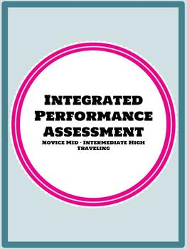 IPA Integrated Performance Assessment Traveling Novice Mid - Intermediate High