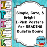 IPICK Posters for READING Bulletin Board   Back to School