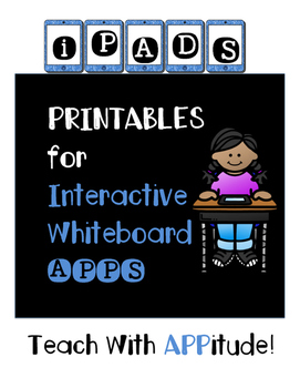 IPad Interactive Whiteboard App PRINTABLES for Upper Grades (NO PREP)