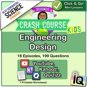 Crash Course Kids, Engineering Design (NGSS Aligned)