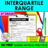 Interquartile Range Notes