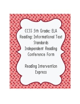 Conference Form: Common Core 5th Grade ELA Reading: Informational Text Aligned