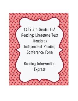 IR Conference Form: Common Core 5th Grade ELA Reading Literature Aligned