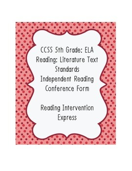 IR Conference Form: Common Core 5th Grade ELA Reading Literature Aligned