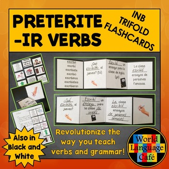 Spanish Preterite IR Verbs Interactive Notebook Trifold Flashcards, Pretérito