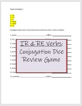 IR & RE French Verbs: Conjugation Dice Game