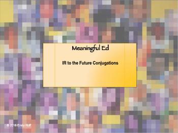 IR to the Future Conjugation