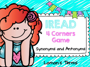 IREAD Synonyms and Antonyms 4 Corners Game