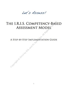 I.R.I.S. Competency-Based Assessment Model: A Step-by-Step Implementation Guide