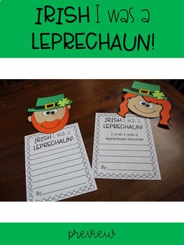 IRISH I was a LEPRECHAUN Writing Craftivity