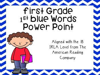 First Grade 1st Blue Word Power Point (aligned with  American Reading Company)