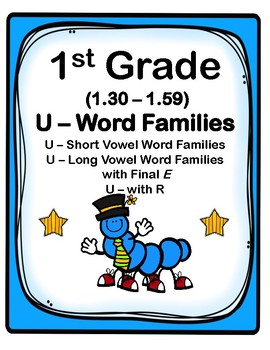1st Grade 1.30-1.59 U-Word Families Cards (Aligned to American Reading Co IRLA)