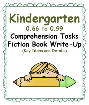 Kindergarten 0.66-0.99 Comp Tasks-ALL 3 (Aligned to American Reading Co IRLA)