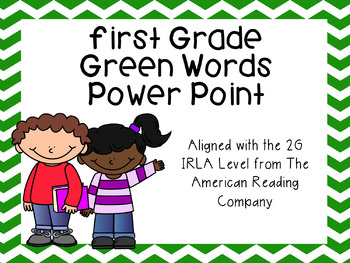 First Grade Green Words Power Point (aligned with  America