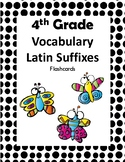 4th Grade Latin Suffixes Flash Cards (Aligned to American Reading Co IRLA)