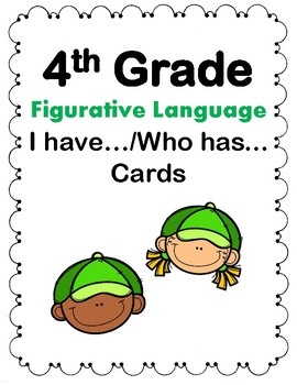 4th Grade Fig. Lang. I have/Who has Cards Aligned to American Reading Co IRLA