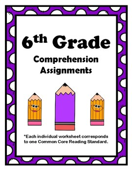 6th Grade CCSS Comprehension Assignments (Aligned to American Reading Co IRLA)