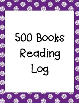 500 Books Reading Log to Use in Conjunction with American Reading Company