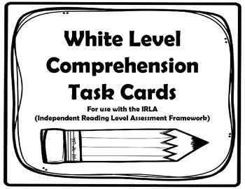 IRLA - White Level Comprehension Task Cards