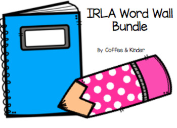 IRLA Word Wall Bundle 1G-2R alinged with ARC