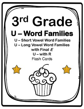 3rd Grade U-Word Families Flash Cards (Aligned to American