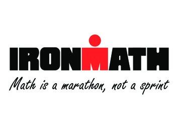IRON MATH GRAPHIC - Math is a Marathon, Not a Sprint