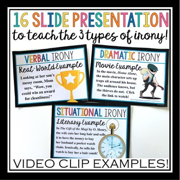 IRONY INTRODUCTION PRESENTATION & ASSIGNMENT  VERBAL DRAMATIC SITUATIONAL