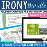 IRONY VALUE BUNDLE: PowerPoint, Close Reading Unit & Activities