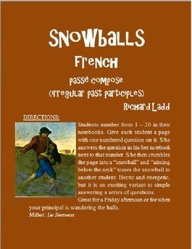 IRREGULAR PASSE COMPOSE Snowballs FRENCH