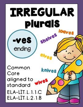Irregular Plural Nouns -ves