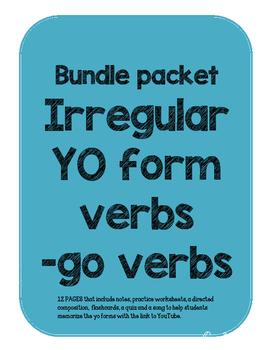 IRREGULAR YO FORMS IN SPANISH. -GO VERBS. BUNDLE PACKET.
