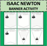 ISAAC NEWTON Banners Pennants Biography Research Project Differentiated