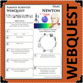 ISAAC NEWTON - WebQuest in Science - Famous Scientist - Differentiated