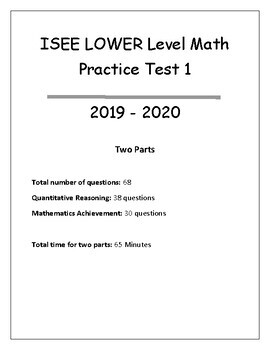 ISEE Lower Level Arithmetic Reasoning and Mathematics Achievement Test-1