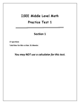 ISEE Middle Level Arithmetic Reasoning and Mathematics Achievement Test - 1