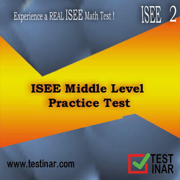ISEE Middle Level Arithmetic Reasoning and Mathematics Achievement Test - 2