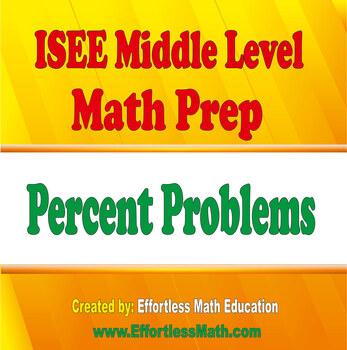 ISEE Middle Level Mathematics Prep: Percent Problems