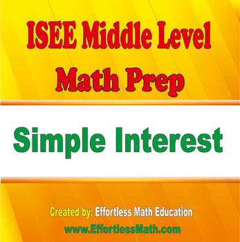 ISEE Middle Level Mathematics Prep: Simple Interest