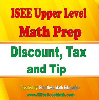 ISEE Upper Level Math Prep: Discount, Tax and Tip