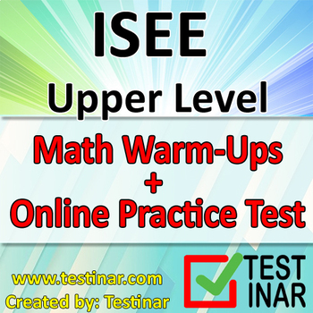 ISEE Upper Level Math Warmups + Online ISEE Upper Level Math Practice Questions