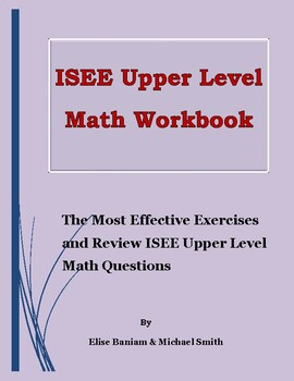 ISEE Upper Level Math Workbook