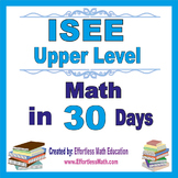 ISEE Upper Level Math in 30 Days + 2 full-length ISEE Upper Level Math tests