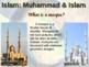 ISLAM (PART 1: MUHAMMAD & ISLAM) visual, textual, engaging 90-slide PPT
