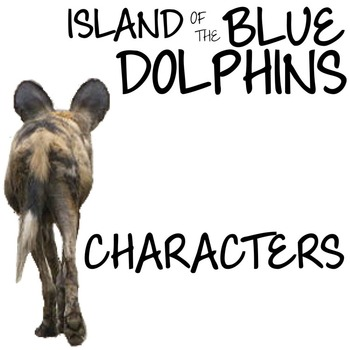 THE ISLAND OF THE BLUE DOLPHINS Characters Organizer (by Scott O'Dell)