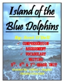 ISLAND OF THE BLUE DOLPHINS Comprehension/Assessment/Vocab