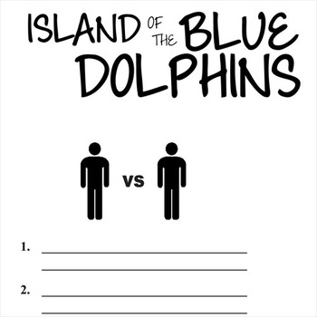 ISLAND OF THE BLUE DOLPHINS Conflict Graphic Organizer - 6 Types of Conflict