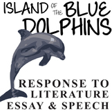 THE ISLAND OF THE BLUE DOLPHINS Essay Prompts & Grading Rubrics