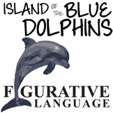 THE ISLAND OF THE BLUE DOLPHINS Figurative Language