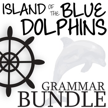 THE ISLAND OF THE BLUE DOLPHINS Grammar Bundle Commas Conjs Preps Interjects